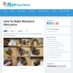 How To Make Miniature Moccasins