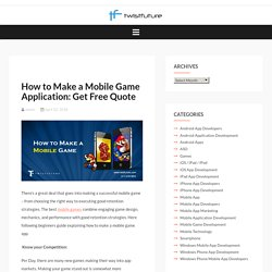 How to Make a Mobile Game Application: Get Free Quote