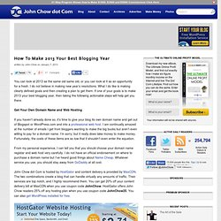 Make Money Blogging – How To Make 2013 Your Best Blogging Year