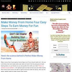 Make Money From Home Four Easy Steps To Earn Money For Fun