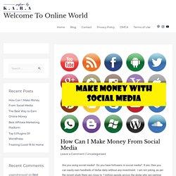 How can i make money from social media