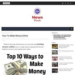 How To Make Money Online - News Tech