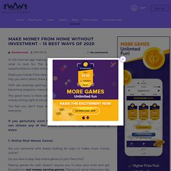 MAKE MONEY FROM HOME WITHOUT INVESTMENT - 15 BEST WAYS OF 2020