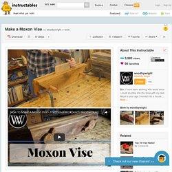 Make a Moxon Vise