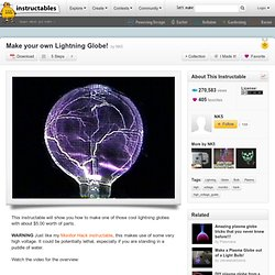 Make your own Lightning Globe!