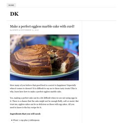 Make a perfect eggless marble cake with curd!