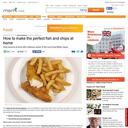 How to make the perfect fish and chips at home - MSN Food