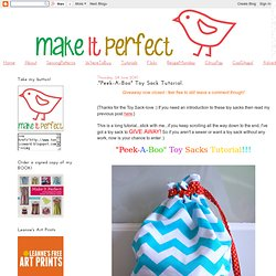 ".""Peek-A-Boo"" Toy Sack Tutorial."