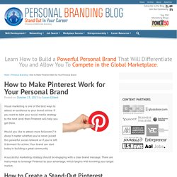 How to Make Pinterest Work for Your Personal Brand