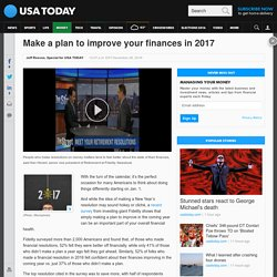 Make a plan to improve your finances in 2017