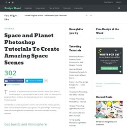 Space and Planet Photoshop Tutorials To Create Amazing Space Scenes