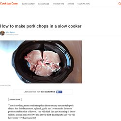 How to make pork chops in a slow cooker