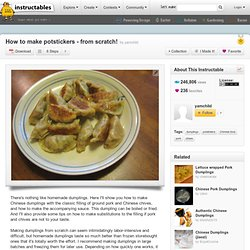 how to make potstickers - from scratch! - StumbleUpon