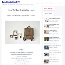 How To Make Pretty Backpack. - Easy Step to Step DIY!