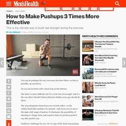 How to Make Pushups More Effective