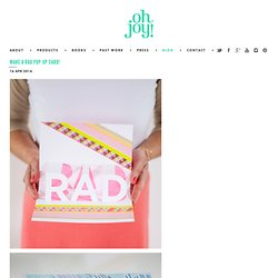 make a RAD pop-up card! - Oh Joy!