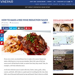 How To Make A Red Wine Reduction Sauce