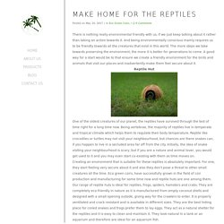 Make home for the reptiles - EcoGreenCoir