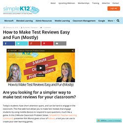 How to Make Test Reviews Easy and Fun (Mostly) - Simplek12