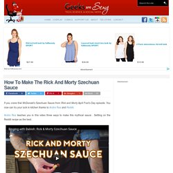 How To Make The Rick And Morty Szechuan Sauce