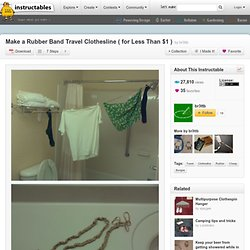 Make a Rubber Band Travel Clothesline ( for Less Than $1 )