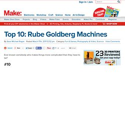 Make: Online | Top 10: Rube Goldberg Machines