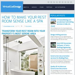 how to Make Your rest room sense Like a Spa ~ VirtualCadDesign
