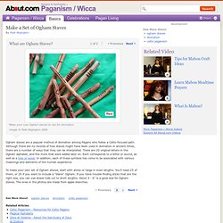 Make a Set of Ogham Staves - How to Make Ogham Staves