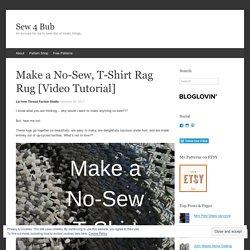 Make a No-Sew, T-Shirt Rag Rug [Video Tutorial]