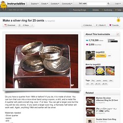 Make a silver ring for 25 cents - StumbleUpon