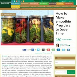 How to Make Smoothie Prep Jars to Save Time