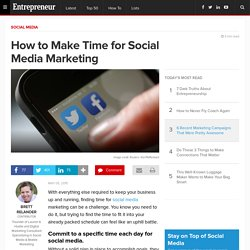 How to Make Time for Social Media Marketing