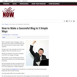 How to Make a Successful Blog in 3 Simple Ways
