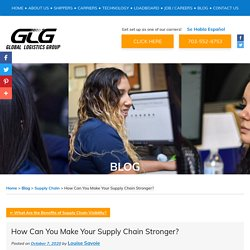 How Can You Make Your Supply Chain Stronger?
