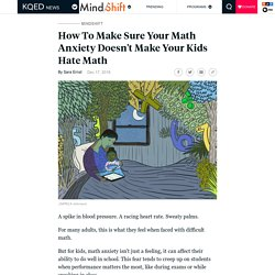 How To Make Sure Your Math Anxiety Doesn't Make Your Kids Hate Math