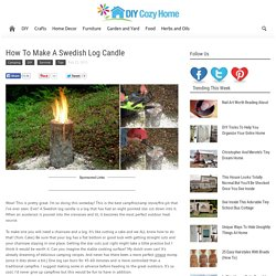 How To Make A Swedish Log Candle