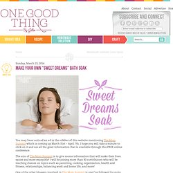 "Make Your Own ""Sweet Dreams"" Bath Soak - One Good Thing by Jillee"
