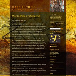 How to Make a Talking Stick « Dale Pendell