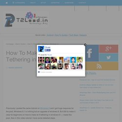How To Make WiFi Tethering in Windows 8.1 - T2Lead