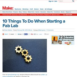 10 Things To Do When Starting a Fab Lab