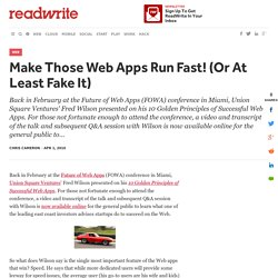 Make Those Web Apps Run Fast! (Or At Least Fake It) - ReadWriteS
