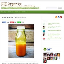 How To Make Turmeric Juice