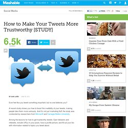 How to Make Your Tweets More Trustworthy [STUDY]