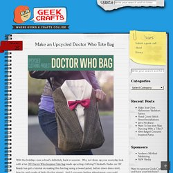 Make an Upcycled Doctor Who Tote Bag – Geek Crafts
