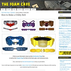 How to Make a Utility Belt – The Foam Cave