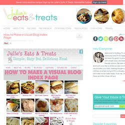 How to Make a Visual Blog Index Page - Julie's Eats & Treats