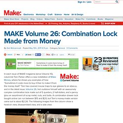 MAKE Volume 26: Combination Lock Made from Money