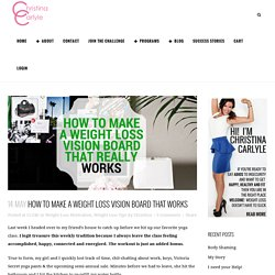 how to make a weight loss vision board that works