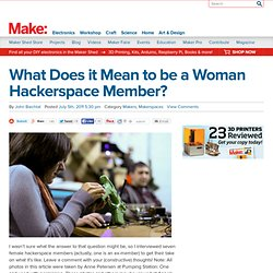 Make: Online | What Does it Mean to be a Woman Hackerspace Member?
