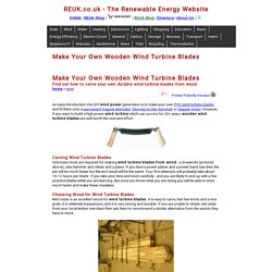 Make Your Own Wooden Wind Turbine Blades
